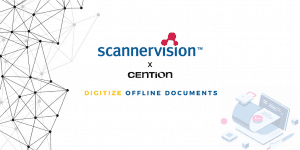 Digitize Documents with Cention x Scannervision Collaboration