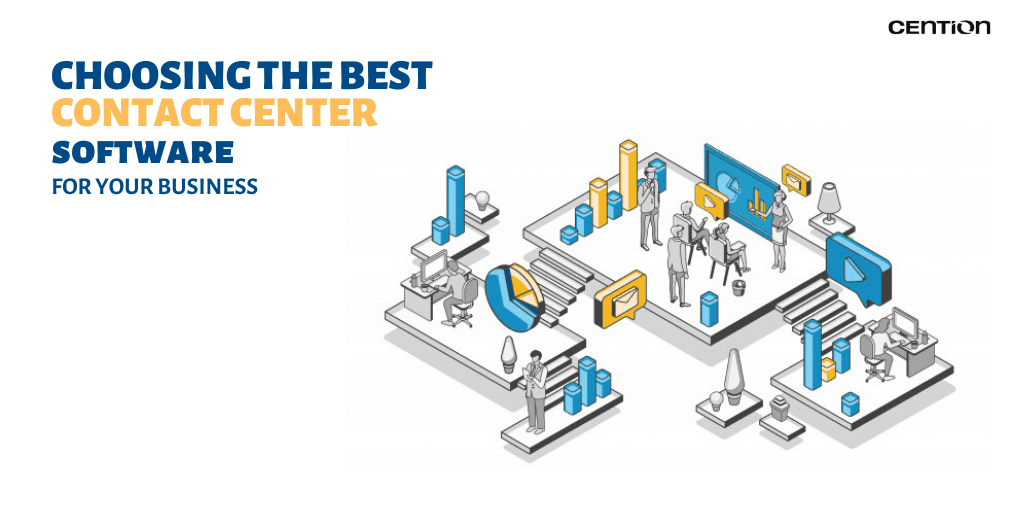 Choosing The Best Contact Center Software for Your Business