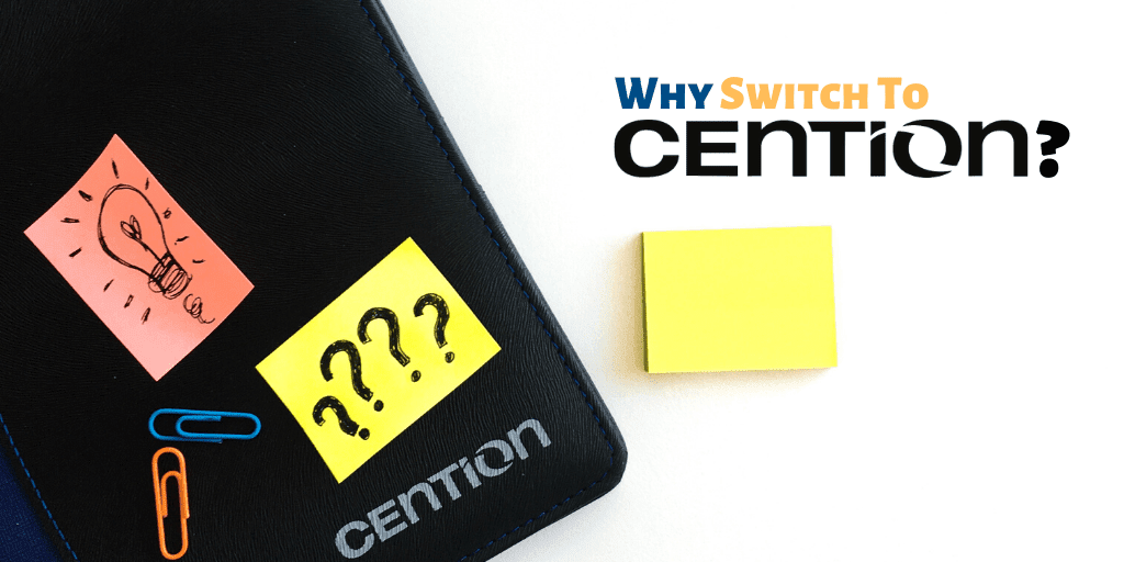 Why Switch to Cention