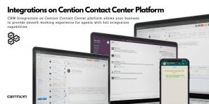 Integrations on Cention Contact Center Platform